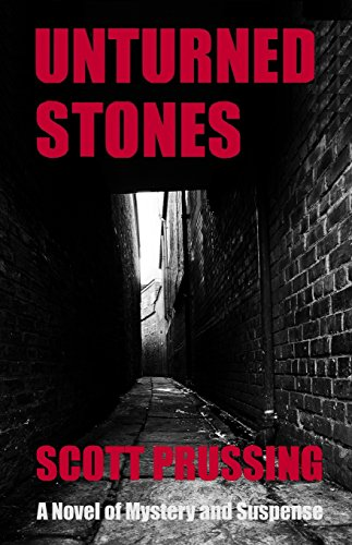 Book: Unturned Stones by Scott Prussing