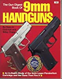 Gun Digest Book of 9MM Handguns, Dean A. Grennell, 0910676976