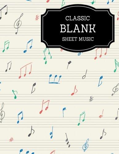 Classic Blank Sheet Music / Music Manuscript Paper / Staff Paper