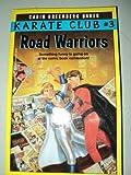 Road Warriors (Karate Club)