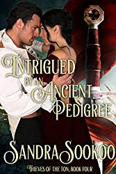 Intrigued by an Ancient Pedigree (Thieves of the Ton Book 4)