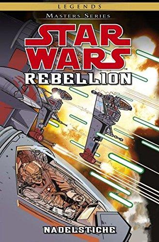 Star Wars Masters: Bd. 13: Rebellion - Nadelstiche
