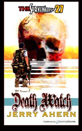 Death Watch (The Survivalist) (Volume 27)