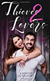 Thieves 2 Lovers (Volume 3)