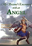 download ebook my second encounter with an angel: dialogues to knowingness (revelations of ancient wisdon) (volume 2) pdf epub