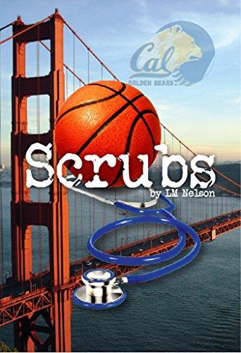 Scrubs by [Nelson, L. M.]