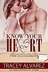 Know Your Heart (Far North Series Book 2)
