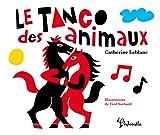 """Afficher """"Le tango des animaux"""""""