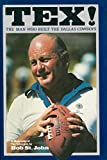 img - for Tex: The Man Who Built the Dallas Cowboys book / textbook / text book