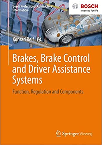 Brakes brake control and driver assistance systems function brakes brake control and driver assistance systems function regulation and components bosch professional automotive information 2015th edition fandeluxe Image collections