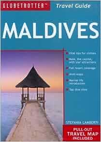 Maldives Travel Pack (Globetrotter Travel Packs): Stefania Lamberti