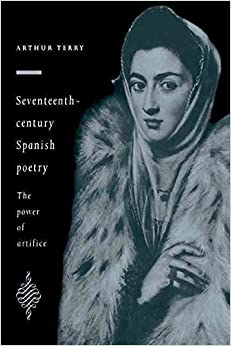 Book [Seventeenth-century Spanish Poetry] (By: Arthur Terry) [published: November, 2005]