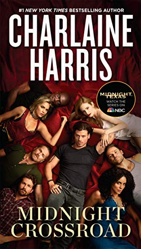 Midnight Crossroad (A Novel of Midnight, Texas Book 1) by [Harris, Charlaine]