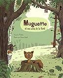 : Muguette et ses amis de la forêt