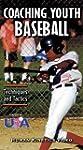 Coaching Youth Baseball: Techniques &...