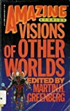 Amazing Stories, Visions of Other Worlds, Martin Greenberg, 088038302X