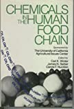 Chemicals in the Human Food Chain, Carl K. Winter, 0442004214
