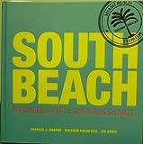 SOUTH BEACH Stories of a Renaissance 9780982993309
