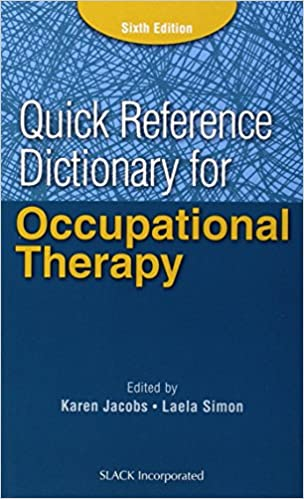 Quick Reference Dictionary For Occupational Therapy Jacobs