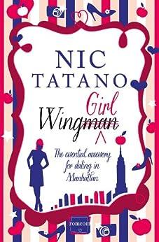 Wing Girl (Harperimpulse Romcom) by [Tatano, Nic]
