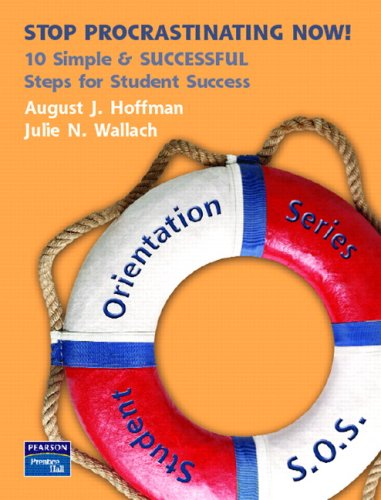 Stop Procrastinating Now!: 10 Simple & Successful Steps for Student Success