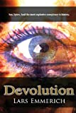 Devolution, Lars Emmerich, 0991255402