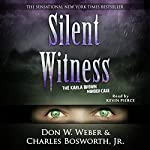 Silent Witness: The Karla Brown Murder Case (Onyx) | Don W. Weber,Charles Bosworth