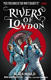 Book Cover: Rivers of London Volume 3: Black Mould