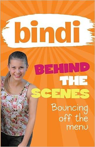 Kostenlose Elektronikbücher als PDF herunterladen Bouncing off the Menu (Bindi Behind the Scenes) PDF RTF 1864718439