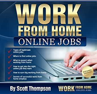 Magnificent Amazon Com Work From Home Online Jobs Ebook Scott Thompson Beutiful Home Inspiration Aditmahrainfo