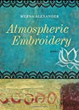 Atmospheric Embroidery: Poems for $14.52.