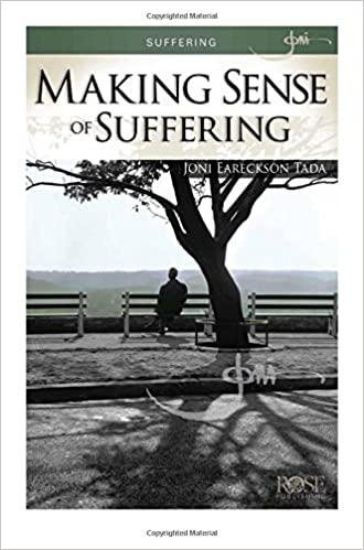 60a494da57cdb Suffering: Making Sense of Suffering pamphlet by Joni Eareckson Tada: Joni  Eareckson Tada: 9781596365018: Amazon.com: Books