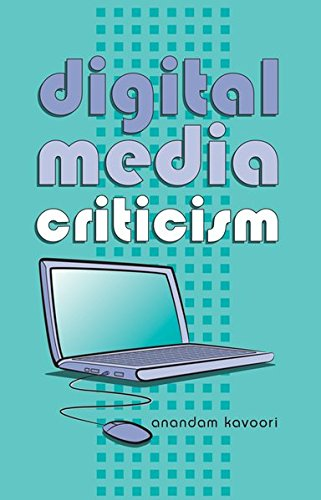 Digital Media Criticism (Digital Formations) by Peter Lang Inc., International Academic Publishers