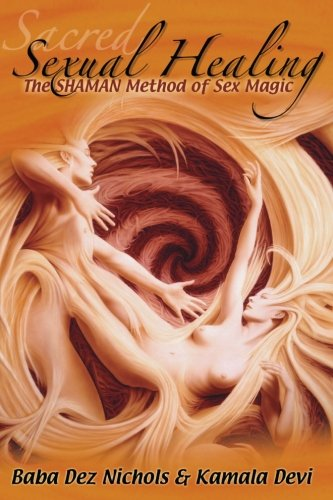 Sacred Sexual Healing SHAMAN Method product image