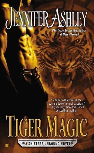 Tiger Magic (A Shifter's Unbound Novel)