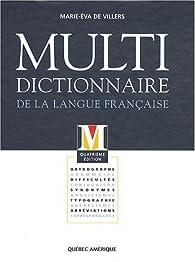 Multi- dictionnaire de la langue française par Marie-Eva de Villers