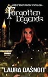 Forgotten Legends, Laura Dasnoit, 1629290262