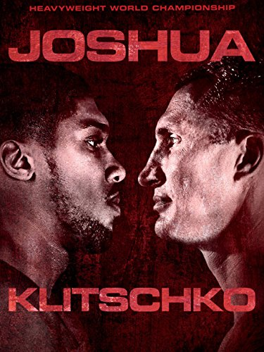 Anthony Joshua vs. Wladimir Klitschko