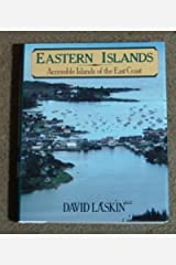 Eastern Islands: Accessible Islands of the East Coast Hardcover
