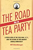 The Road to a Tea Party, Bill Stonebarger, 1559791942