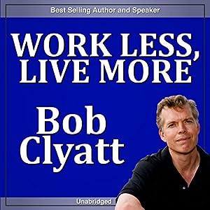 Work Less, Live More Speech