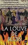 La louve de Blois par Bruneau