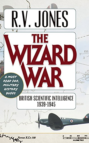 The Wizard War: British Scientific Intelligence 1939-1945
