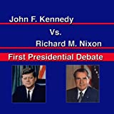 John F. Kennedy Vs. Richard Nixon: First Presidential Debate