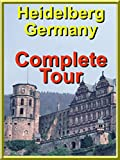 Heidelberg, Germany - Complete Tour