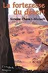 La forteresse du désert par Chanet-Munsch