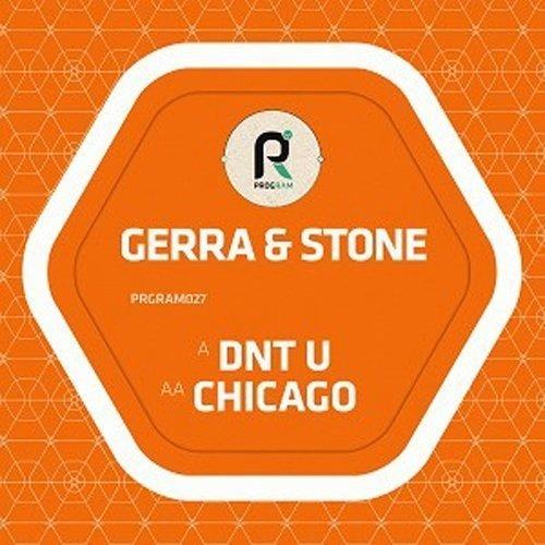 GERRA & STONE - DNT U / CHICAGO (UK)
