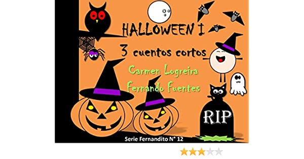 Amazon.com: Cuentos de Halloween para niños (Fernandito nº 12) (Spanish Edition) eBook: Carmen Logreira, Fernando Fuentes: Kindle Store