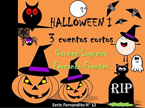 Cuentos de Halloween para niños (Fernandito nº 12) (Spanish (Un Cuento De Halloween)