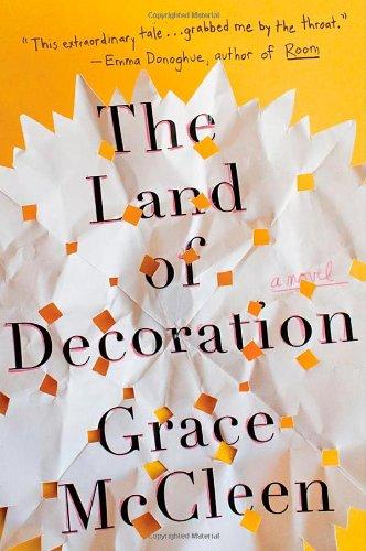 Download The Land of Decoration: A Novel ebook